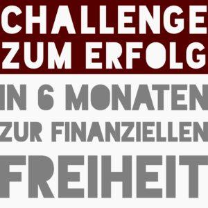 Challenge, Erfolg, finanzielle freiheit, passives einkommen