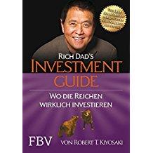 Investment Guide, Robert T. Kiyosaki, erfolg hamsterradflucht, geld, wohlstand